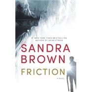Friction by Brown, Sandra, 9781455581160