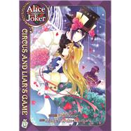 Alice in the Country of Joker: Circus and Liars Game Vol. 7 by QuinRose; Fujimaru, Mamenosuke, 9781626921160