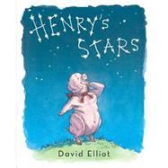 Henry's Stars by Elliot, David, 9780399171161
