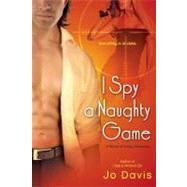 I Spy a Naughty Game by Davis, Jo, 9780451231161