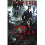 When Falcons Fall by Harris, C. S., 9780451471161