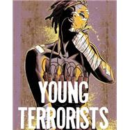 Young Terrorists 1 by Pizzolo, Matt; Nahuelpan, Amancay; Csuka, Jean-Paul; Campbell, Jim, 9781628751161