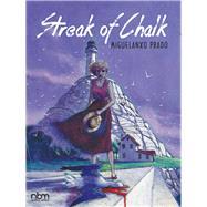 Streak of Chalk by Prado, Miguelanxo, 9781681121161