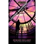 Looking Backward : 2000-1887 by Bellamy, Edward; Miller, Walter James; Fintushel, Eliot, 9780451531162