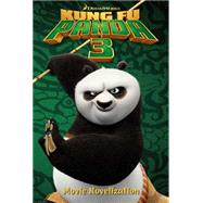 Kung Fu Panda 3 Movie Novelization by West, Tracey (ADP), 9781481441162