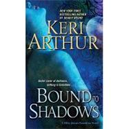 Bound to Shadows by Arthur, Keri, 9780553591163