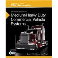 Fundamentals of Medium/Heavy Duty Commercial Vehicle Systems by Duffy, Owen C.; Wright, Gus, 9781284041163