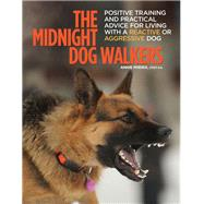 The Midnight Dog Walkers by Phenix, Annie, 9781621871163