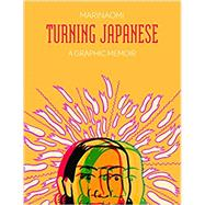Turning Japanese by Naomi, Mari, 9781937541163