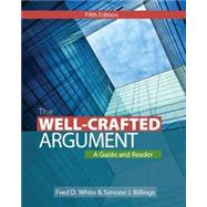 The Well-Crafted Argument by White, Fred D.; Billings, Simone J., 9781133311164