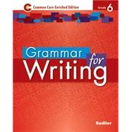 Grammar for Writing ©2014 Student Edition Level Red, Grade 6 (Softcover) (89460) by Sadlier, 9781421711164