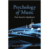 Psychology of Music: From Sound to Significance by Tan; Siu-Lan, 9780415651165