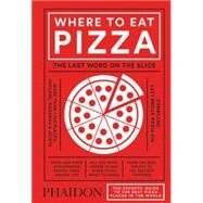 Where to Eat Pizza by Young, Daniel, 9780714871165