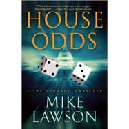 House Odds A Joe DeMarco Thriller by Lawson, Mike, 9780802121165