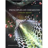 Principles of Chemistry A Molecular Approach Plus Mastering Chemistry with eText -- Access Card Package by Tro, Nivaldo J., 9780321971166