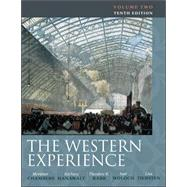 The Western Experience Volume II by Chambers, Mortimer; Hanawalt, Barbara; Rabb, Theodore; Woloch, Isser; Tiersten, Lisa, 9780077291167