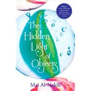 The Hidden Light of Objects by Al-Nakib, Mai, 9789927101168