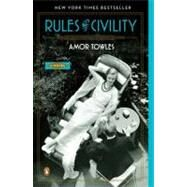 Rules of Civility A Novel by Towles, Amor, 9780143121169