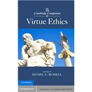 The Cambridge Companion to Virtue Ethics by Russell, Daniel C., 9781107001169