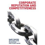 Corporate Reputation and Competitiveness by Chun,Rosa, 9781138861169