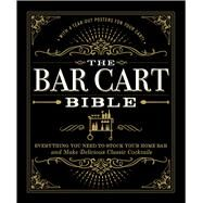 The Bar Cart Bible by Adams Media, 9781507201169