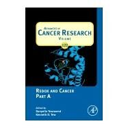 Advances in Cancer Research: Redox and Cancer by Townsend, Danyelle M.; Tew, Kenneth D., 9780124201170