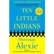 Ten Little Indians by Alexie, Sherman, 9780802141170