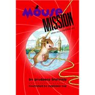 Mouse Mission by Breitrose, Prudence; Yue, Stephanie, 9781484711170