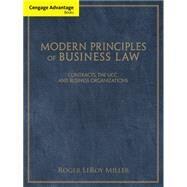 Cengage Advantage Books: Modern Principles of Business Law Contracts, the UCC, and Business Organizations