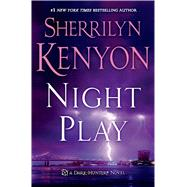 Night Play by Kenyon, Sherrilyn, 9781250061171