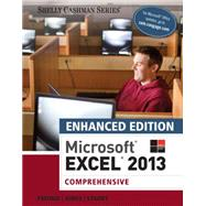 Enhanced Microsoft Excel 2013 Comprehensive by Freund, Steven M.; Jones, Mali; Starks, Joy L., 9781305501171