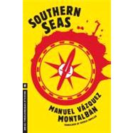 Southern Seas by VAZQUEZ MONTALBAN, MANUELCAMILLER, PATRICK, 9781612191171