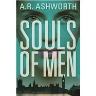 Souls of Men An Elaine Hope Novel by Ashworth, A. R., 9781683311171