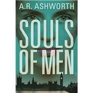 Souls of Men An Elaine Hope Novel by Ashworth, A. R., 9781683311171