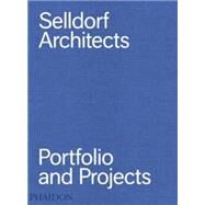 Selldorf Architects by Selldorf, Annabelle, 9780714871172