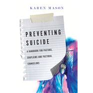 Preventing Suicide by Mason, Karen, 9780830841172