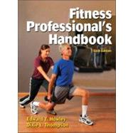 Fitness Professional's Handbook-6th Edition by Howley, Edward T., Ph.D.; Thompson, Dixie L., Ph.D., 9781450411172