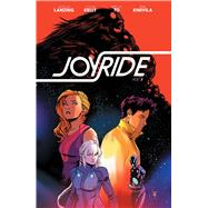Joyride 3 by Lanzing, Jackson; Kelly, Collin; To, Marcus, 9781684151172