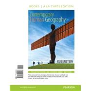 Contemporary Human Geography, Books a la Carte Edition by Rubenstein, James M., 9780134001173