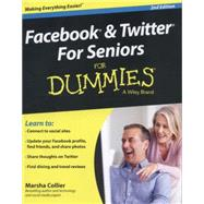 Facebook and Twitter for Seniors for Dummies by Collier, Marsha, 9781118921173