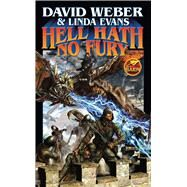 Hell Hath No Fury by Weber, David; Evans, Linda, 9781476781174