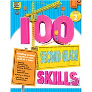 100 Second Grade Skills by Thinking Kids; Carson-Dellosa Publishing Company, Inc., 9781483831176