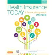 Health Insurance Today Medical Insurance Online User Guide and Access Code: A Practical Approach by Beik, Janet I., 9780323221177