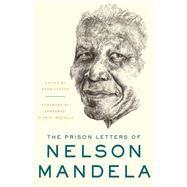 The Prison Letters of Nelson Mandela by Mandela, Nelson; Venter, Sahm; Dlamini-mandela, Zamaswazi, 9781631491177