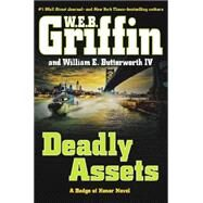 Deadly Assets by Griffin, W.E.B., 9780399171178