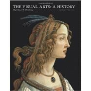 The Visual Arts by Honour, Hugh; Fleming, John, 9781780671178