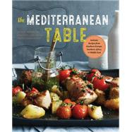 The Mediterranean Table by Sonoma Publisher, 9781942411178