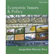 Economic Issues and Policy (Book Only) by Brux, Jacqueline Murray, 9780538751179