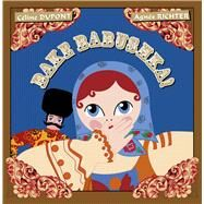 Bake Babushka! by Dupont, Cèline; Richter, Agnès, 9780980671179