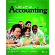 Century 21 Accounting: General Journal by Gilbertson/Lehman/Gentene, 9781285661179